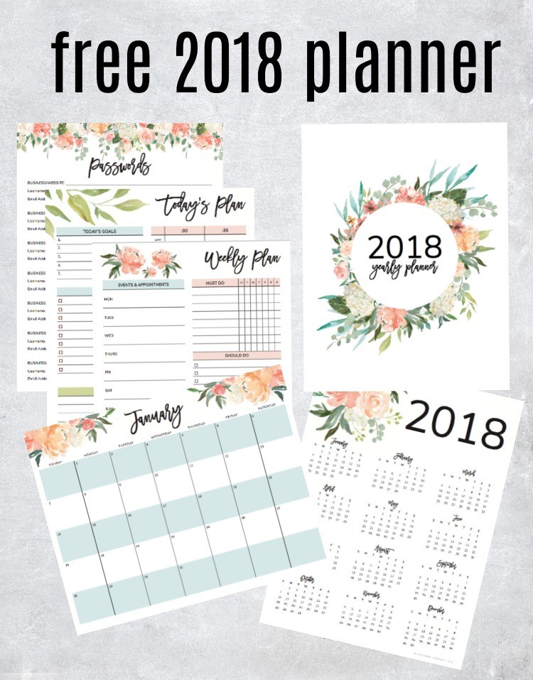 Get Your Free 2018 Printable Planner (with Daily, Weekly & Monthly