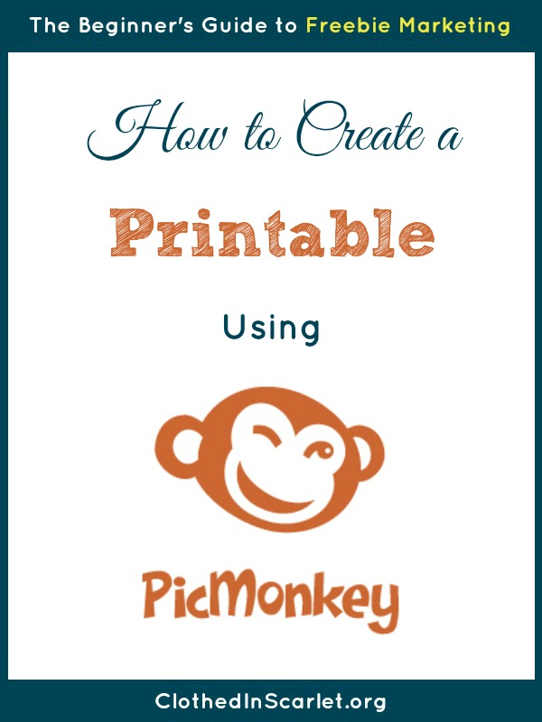 How to Create a Printable Using PicMonkey | Clothed In Scarlet