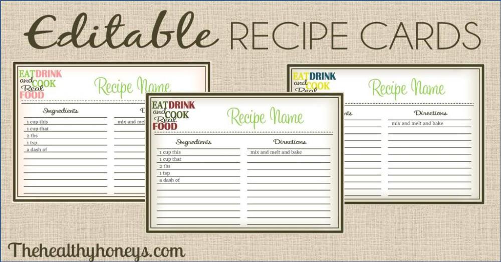 Real Food Recipe Cards: DIY, Editable   The Healthy Honeys