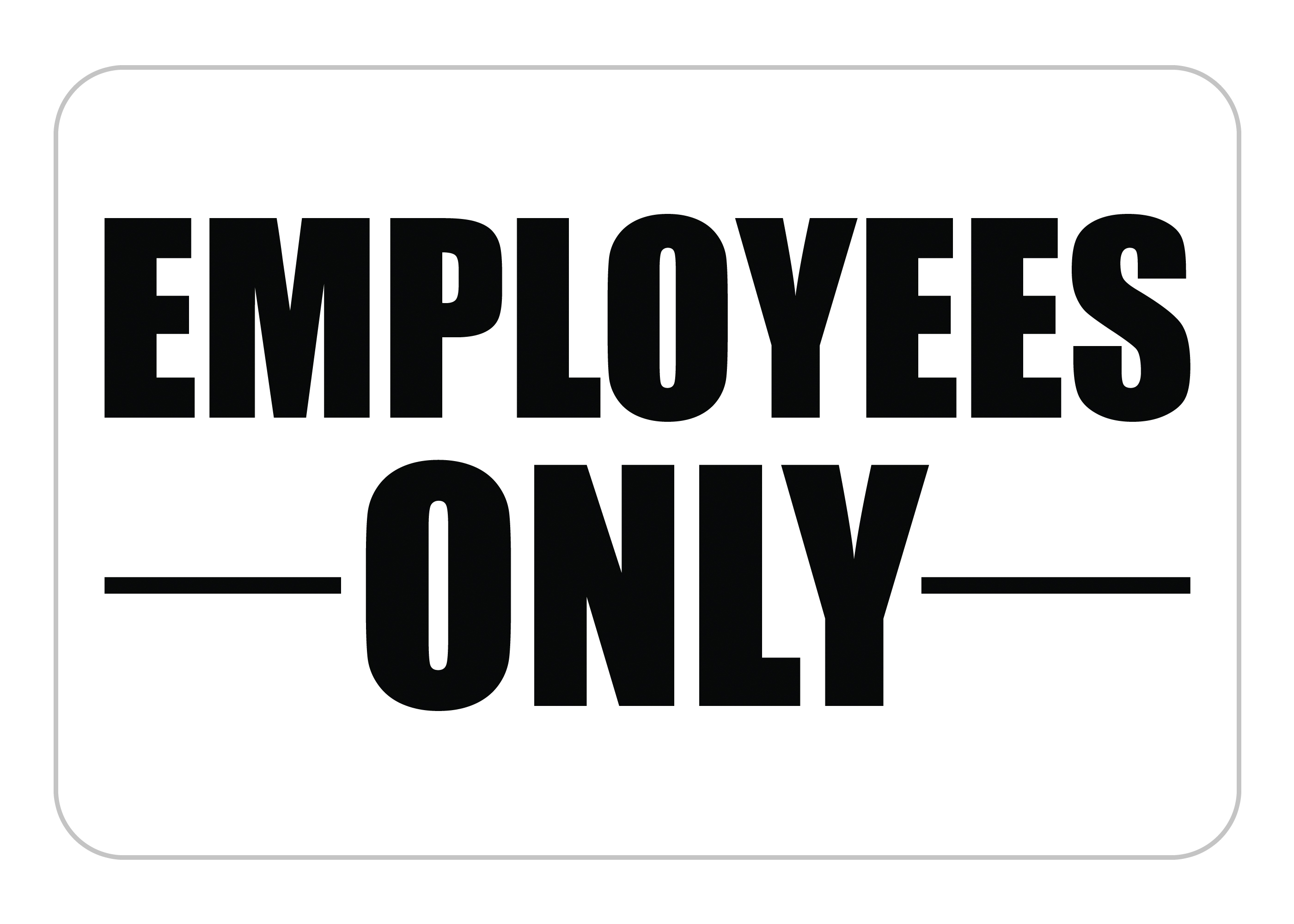 Employee Only Signs, Employees Only Signs