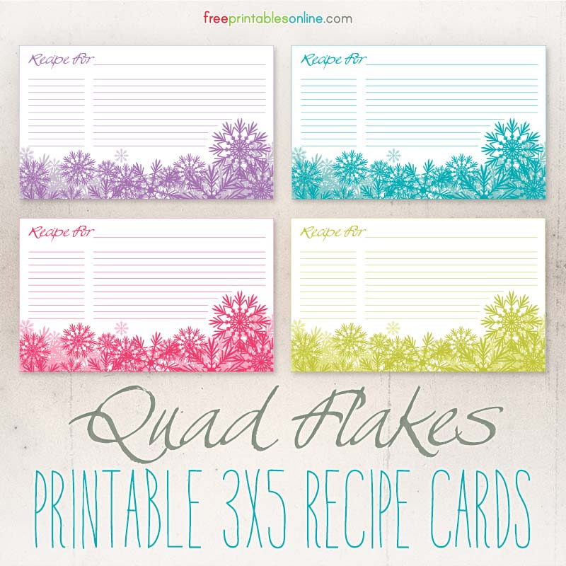 Quad Flakes Snowflakes Downloadable 3x5 Recipe Cards