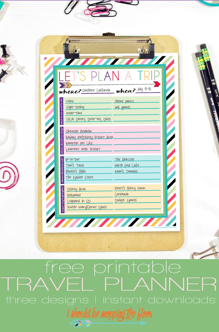 i should be mopping the floor: Free Printable Trip Planner