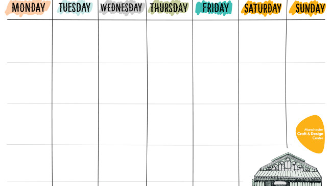 FREE printable weekly planner | Manchester Craft and Design Centre