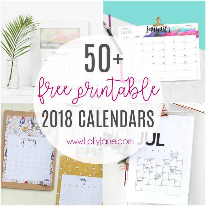 2018 free printable calendars   Lolly Jane